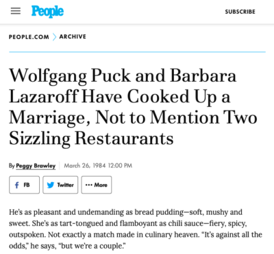 People magazine article, 1981, Wolfgang Puck and Barbara Lazaroff Have Cooked Up a Marriage, Not to Mention Two Sizzling Restaurants