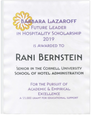 Future Leader in Hospitality Scholarship For The Pursuit of Academic & Empirical Excellence, awarded by Barbara Lazaroff