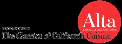 Alta magazine, The Classics of California Cuisine